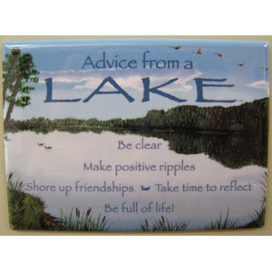 """Advice from a Lake"" Magnet"