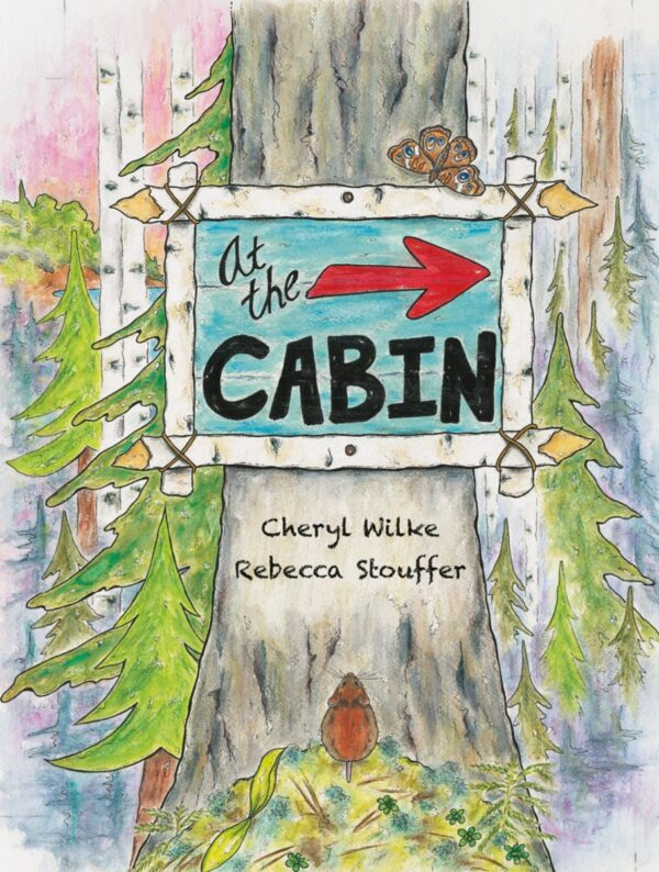 At the Cabin (Hardcover)