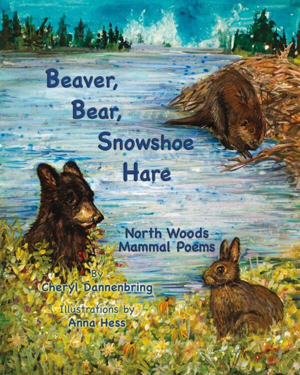 Beaver Bear Snowshoe (hard cover)
