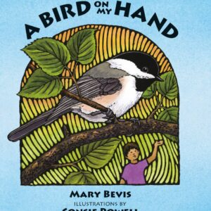 A Bird On My Hand (soft cover)
