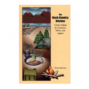 Back Country Kitchen: Camp Cooking for Canoeists, Hikers, and Anglers