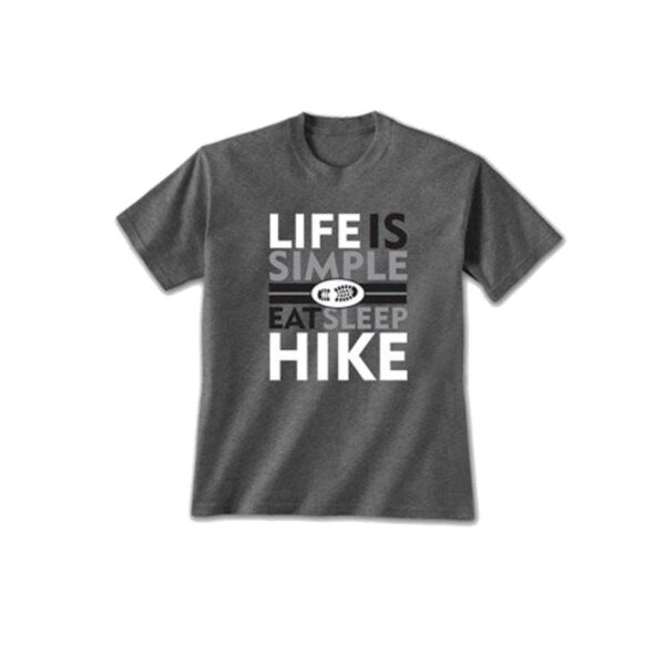 Life is Simple Hike T-shirt