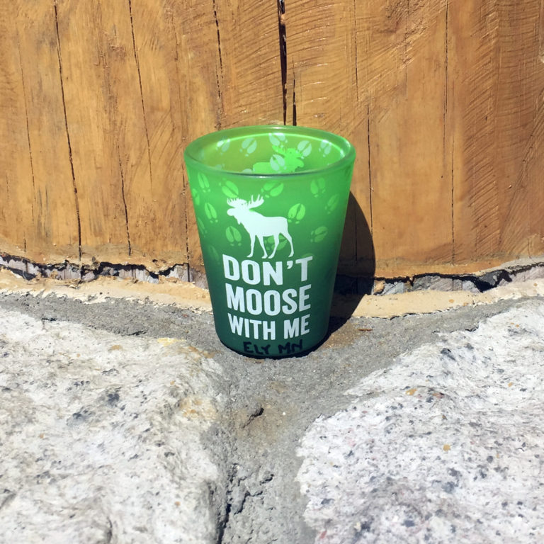Don't Moose with Me Shot Glass
