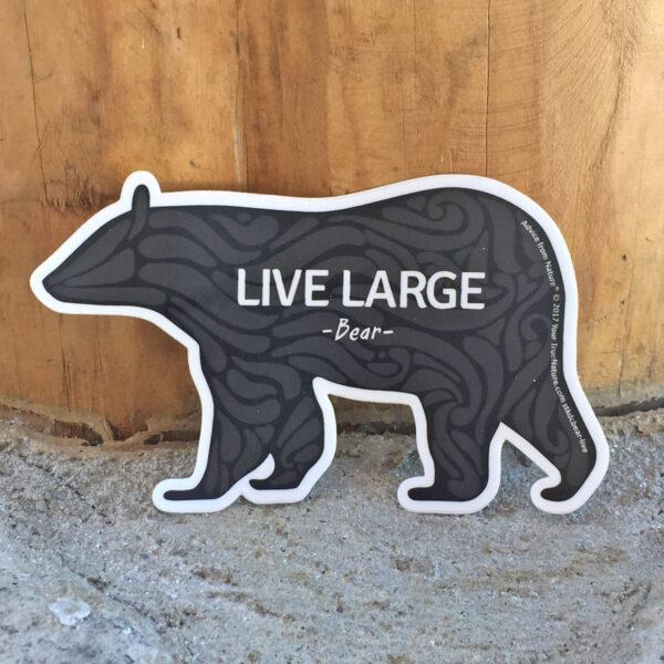 Live Large Black Bear Sticker