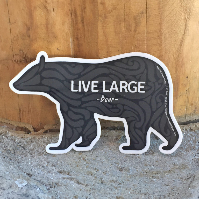 Live Large Black Bear Sticker