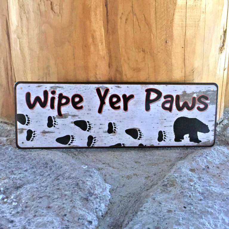 Wipe Yer Paws Tin Sign