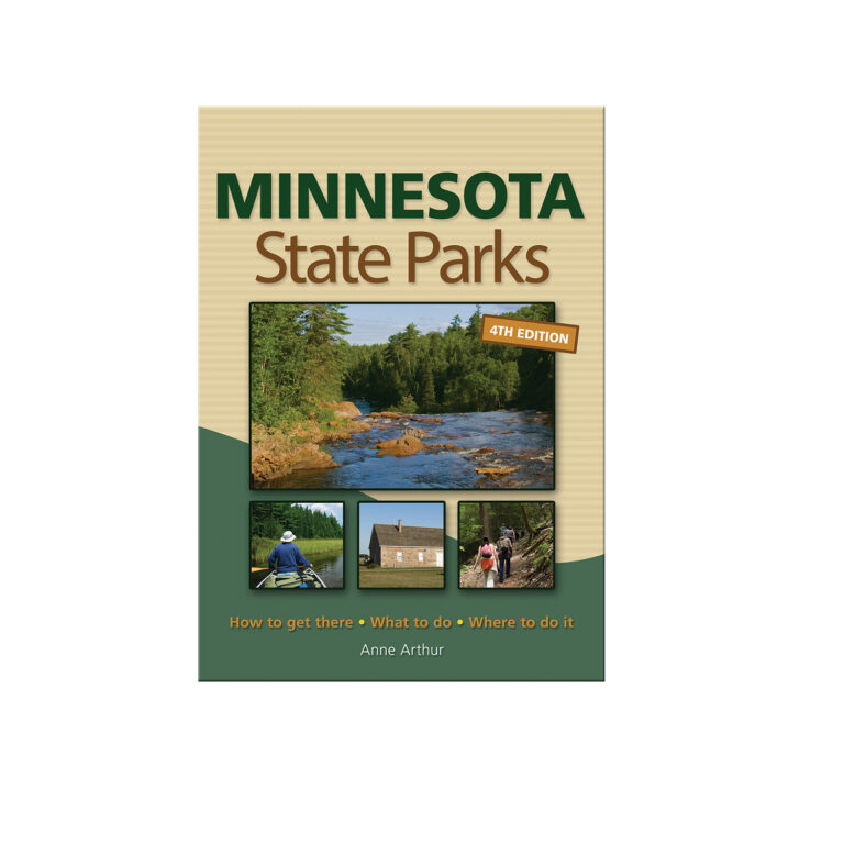 Minnesota State Parks 4th Edition